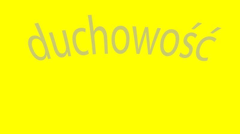 """Napis """"Duchowość"""""""