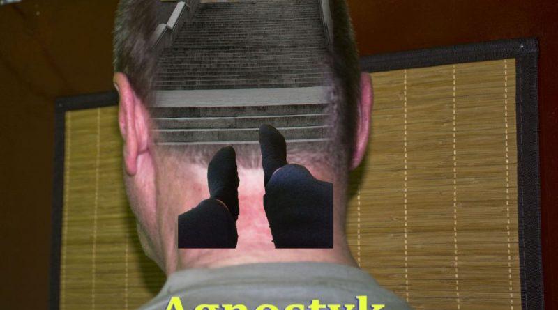 Agnostyk - Krok Pierwszy